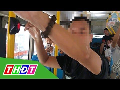 Bắt kẻ biến thái thủ dâm trên xe buýt | THDT - Thời lượng: 1:15.
