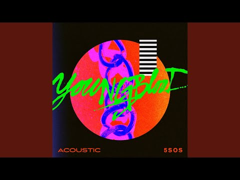 Youngblood (Acoustic) Mp3