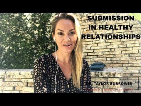 SUBMISSION IN HEALTHY RELATIONSHIPS