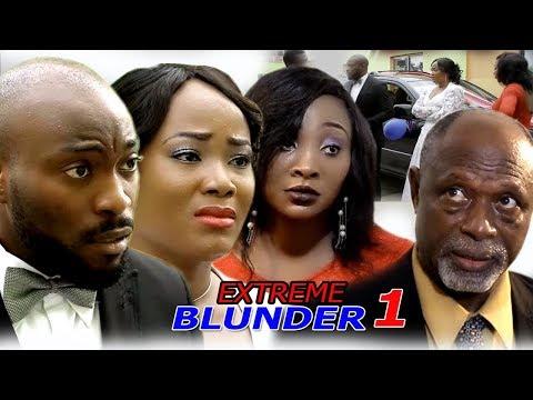 Extreme Blunder Season 1 - 2018 Newest Nigerian Nollywood Movie | Nollywood Blockbuster Movie 2018