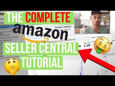 Amazon Seller Central Tutorial - How To Sell On Amazon For Beginners, Complete Walkthrough (2018)