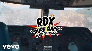 RDX  Push Back Video Produced By Blaqk Sheep Music, Video Directed & Edited By Xtreme Arts @rdxmusic @xtremeartsja @blaqksheepmusic @jwonder21 https://itunes.apple.com/us/album/push-back-single/id979680885http://vevo.ly/utbr5W