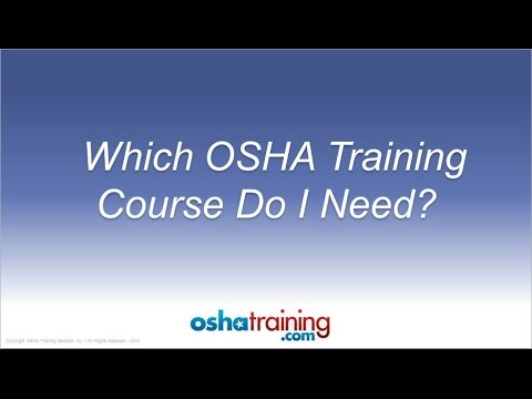Free OSHA Training Tutorial - Which OSHA Training Course Do I Need?