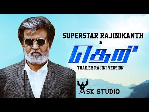 Theri Trailer Superstar Rajinikanth Version HD