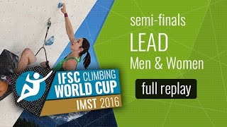(LIVE) IFSC Climbing World Cup Imst 2016 - Lead - Semi-Finals - Men/Women by International Federation of Sport Climbing