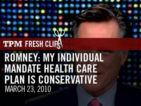 Romney: My Individual Mandate Health Care Plan Is Conservative