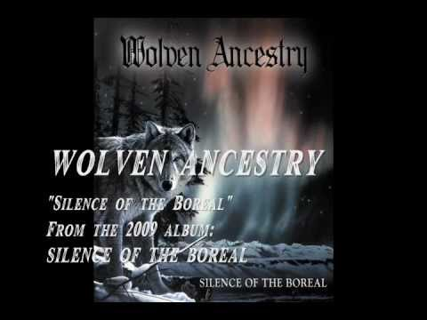 Wolven Ancestry - Silence Of The Boreal