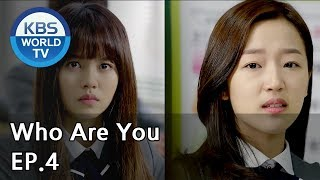 Video Who Are You | 후아유 EP.4 [SUB : KOR, ENG, CHN, MLY, VIE, IND] MP3, 3GP, MP4, WEBM, AVI, FLV Maret 2019