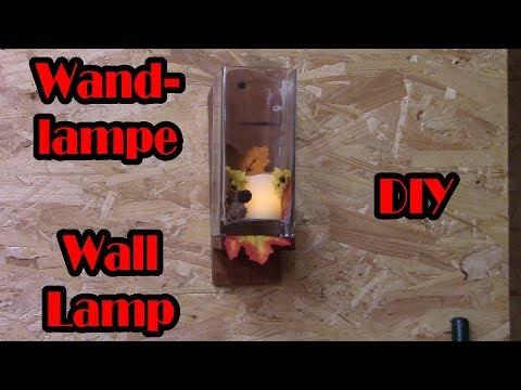 wandlampe selber machen | wall lamp diy | led kerze