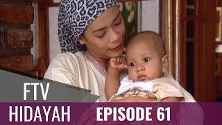 Video FTV Hidayah - Episode 61| Rahasia Ibu Kandung MP3, 3GP, MP4, WEBM, AVI, FLV September 2019