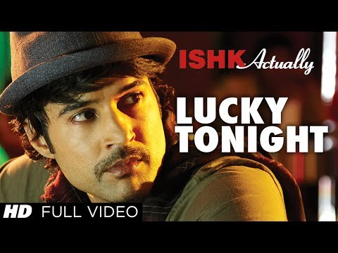 Lucky Tonight Ishk Actually Lucky Tonight Full Video Song   Rajeev Khandelwal, Rayo Bakhirta