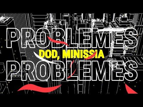 Dod feat. Minissia - Problèmes (Officiel Lyrics Vidéo)