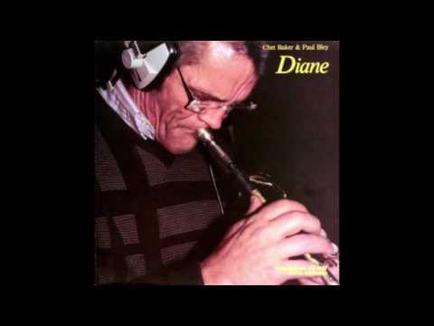 Chet Baker & Paul Bley – Diane