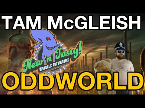 gets - Oddworld: New 'n' Tasty - Nostalgia! We've been here before. Tam gets philosophical (by his standards) about the past, and gets visited by an old friend. Opening music -