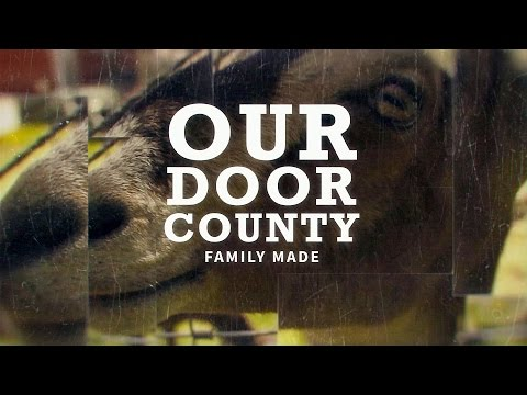 Our Door County - Family Made