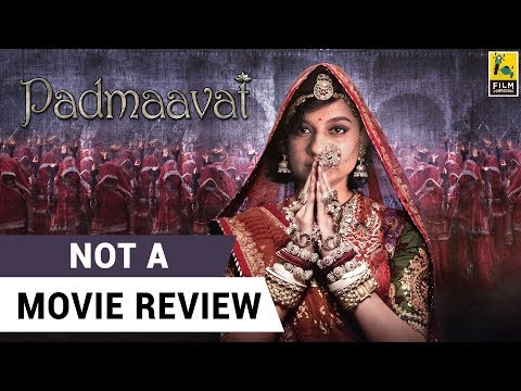 Padmaavat | Not A Movie Review | Sucharita Tyagi