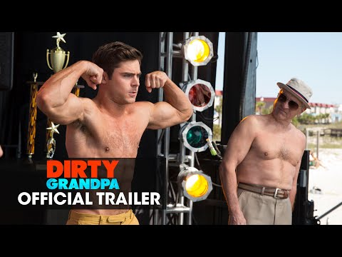 Dirty Grandpa (Trailer 'Get Dirty')