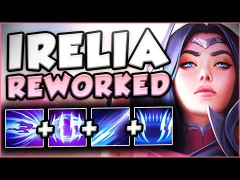 RIOT'S BEST REWORK YET? NEW REWORKED IRELIA IS PERFECT! REWORKED IRELIA GAMEPLAY! League Of Legends