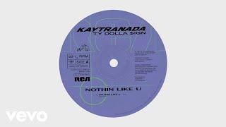 Video KAYTRANADA - NOTHIN LIKE U (Audio) ft. Ty Dolla Sign MP3, 3GP, MP4, WEBM, AVI, FLV Januari 2019