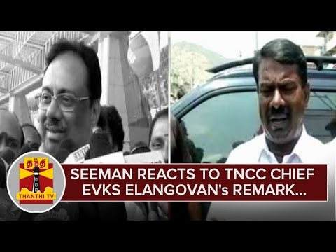 Seeman-reacts-to-E-V-K-S-Elangovans-Derogatory-Remark--Thanthi-TV