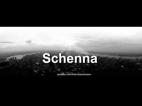 How to pronounce Schenna in German