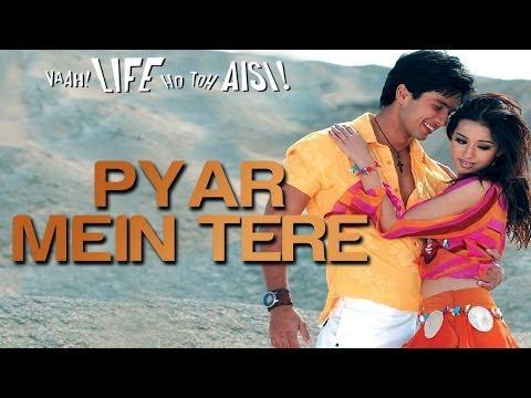 Pyar Mein Tere - Vaah! Life Ho Toh Aisi   Shahid Kapoor & Amrita Rao