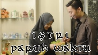 Video Istri Paruh Waktu -  Film Pendek Inspirasi - ENG SUB MP3, 3GP, MP4, WEBM, AVI, FLV Juni 2019