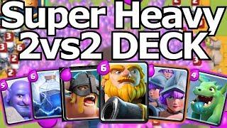 SUPER HEAVY 2vs2 DECK!! EN DIT WERKT!? CLASH ROYALE #18