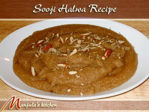 Sooji Halva Recipe - Indian Dessert by Manjula