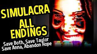 Video SIMULACRA All Endings (Horror) - Save Anna, Save Taylor, Save Both, and Abandon All Hope Endings MP3, 3GP, MP4, WEBM, AVI, FLV Oktober 2018