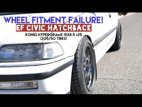 EF Civic Wheel Fitment Stance Failure! Konig Hypergrams 15x8.5 +25 On 205/50 Tires