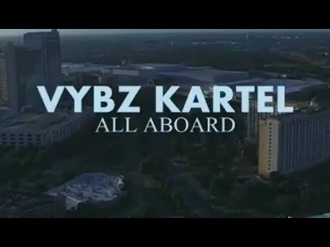 Vybz Kartel - All Aboard (Music Video)