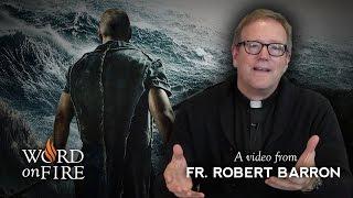 """Bishop Barron comments on """"Noah"""""""