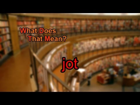 What does jot mean?