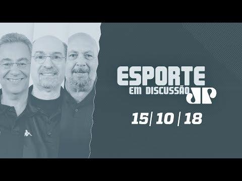 Esporte em Discussão  - 15/10/18