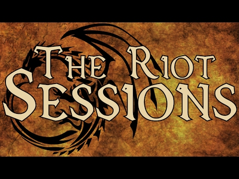 The Riot Sessions // Season 1 // Episode 9 // A Dungeons And Dragons Campaign