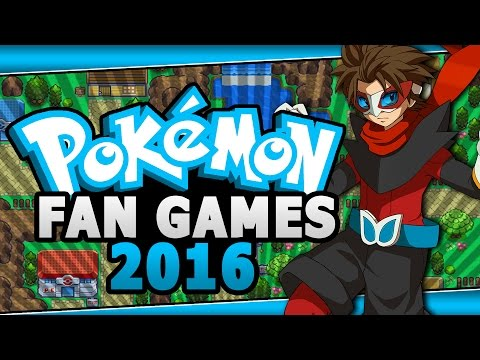 Top 5 Upcoming Pokemon Fan Games 2016