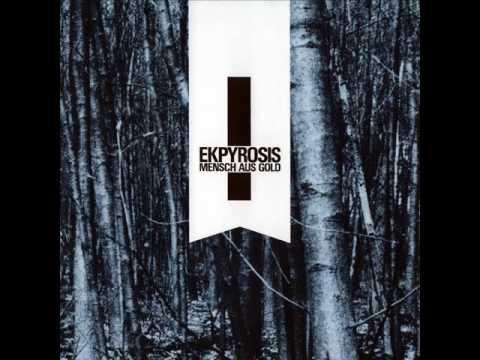 Ekpyrosis - Mensch Aus Gold [1/3] online metal music video by EKPYROSIS