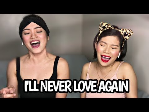 I'LL NEVER LOVE AGAIN Mash Up WITHOUT YOU -- (Katrina And Eumee Cover)