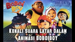 Video Kenali Suara Latar Dalam Animasi BOBOIBOY MP3, 3GP, MP4, WEBM, AVI, FLV November 2018