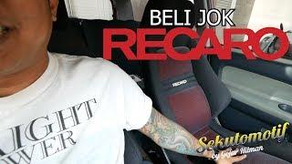 Download Video #SEKUTOMOTIF BELI JOK RECARO! MP3 3GP MP4