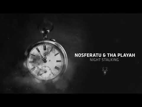 Nosferatu & Tha Playah - Night Stalking