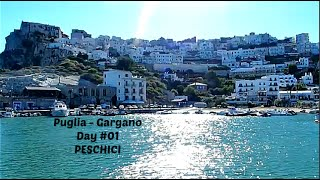 Peschici Italy  City new picture : PESCHICI - Day #01 - Gargano, Puglia Italy