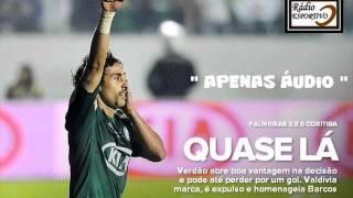 FAÇA DOWNLOAD DOS GOLS - http://radio-esportivo.blogspot.com.br/2012/07/palmeiras-2-x-0-coritiba-copa-do-brasil.html...