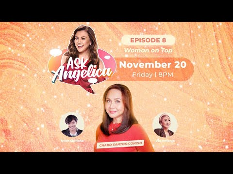 EPISODE 8: Woman on Top | Angelica Panganiban | 'Ask Angelica'