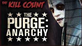 Nonton The Purge  Anarchy  2014  Kill Count Film Subtitle Indonesia Streaming Movie Download