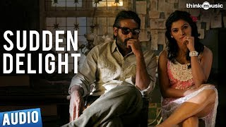 Sudden Delight Full Song - Soodhu Kavvum - Vijay Sethupathy, Sanchita Shetty