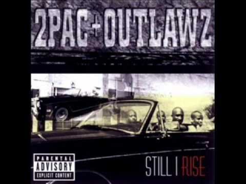 2Pac & Outlawz - Still I Rise - 14 - U Can Be Touched [HQ Sound]