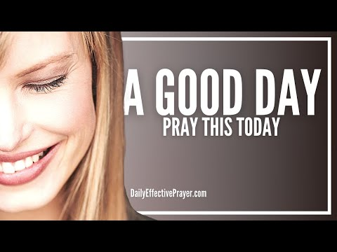 Prayer For a Good Day - Prayers For a Good Day