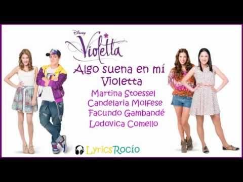 , title : 'Algo suena en mí - Violetta - Lyrics'